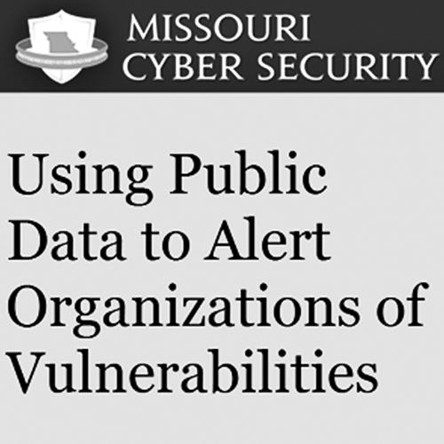 Using Public Data to Alert Organizations of Vulnerabilities